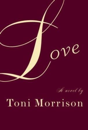 Toni Morrisons New Novel Is Best Read With Her Backlist